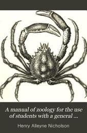 A Manual of Zoology for the Use of Students: With a General Introduction on the Principles of Zoology