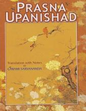 Prasna Upanishad: Translation With Notes By Swami Sarvananda
