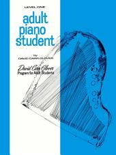 Adult Piano Student, Level 1: From the David Clarr Glover Adult Library