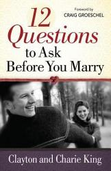 12 Questions To Ask Before You Marry Book PDF