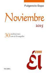 Noviembre 2015, con Él: 30 meditaciones con el Evangelio