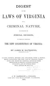 Digest of the Laws of Virginia of a Criminal Nature
