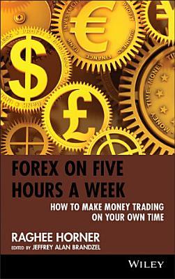 Forex on Five Hours a Week PDF