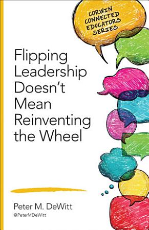 Flipping Leadership Doesn   t Mean Reinventing the Wheel PDF