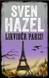 Likvider Paris: Dansk udgave