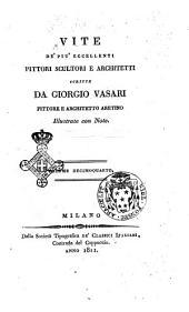 Vite de' più eccellenti pittori, scultori e architetti scritte da Giorgio Vasari pittore e architetto aretino illustrate con note. Volume primo [-sedicesimo]: Volume 14