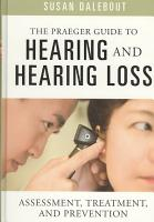 The Praeger Guide to Hearing and Hearing Loss PDF