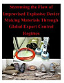 Stemming the Flow of Improvised Explosive Device Making Materials Through Global Export Control Regimes