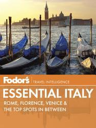 Fodor S Essential Italy Book PDF