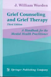 Grief Counseling And Grief Therapy 3rd Edition Book PDF