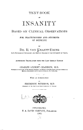 Textbook of Insanity: Based on Clinical Observations for Practitioners and Students of Medicine