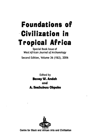 Foundations of Civilization in Tropical Africa