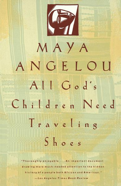 Download All God s Children Need Traveling Shoes Book