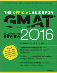 The Official Guide For Gmat Quantitative Review 2016 With Online Question Bank And Exclusive Video Book PDF