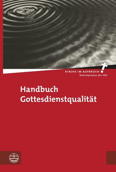 Handbuch Gottesdienstqualit  t PDF