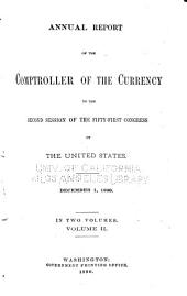 Annual Report of the Comptroller of the Currency to the ... Session of the ... Congress of the United States: Volume 2