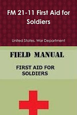FM 21 11 First Aid for Soldiers PDF