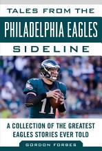 Tales from the Philadelphia Eagles Sideline PDF