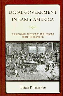 Local Government in Early America PDF