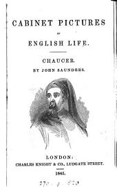 Cabinet Pictures of English Life: Chaucer ...