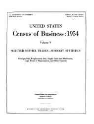 United States Census Of Business 1954 Selected Service Trades Summary Statistics Book PDF