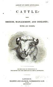 Cattle: Their Breeds, Management, and Diseases; with an Index