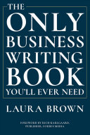 The Only Business Writing Book You ll Ever Need PDF