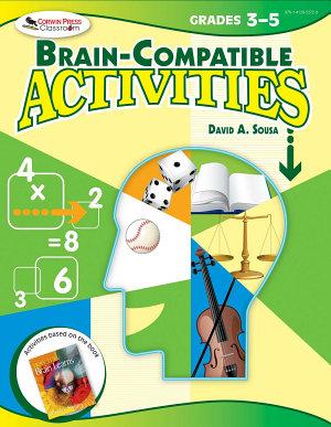 Brain Compatible Activities  Grades 3 5