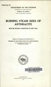 Burning steam sizes of anthracite with or without admixture of soft coal