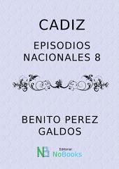 Cadiz: Episodios Nacionales 08