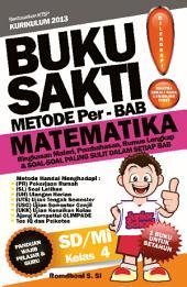 Buku Sakti Perbab Matematika SD Kelas 4: Panduan Wajib Pelajar dan Guru