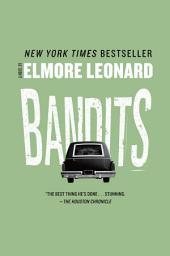 Bandits: A Novel