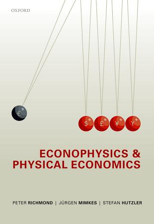 Econophysics and Physical Economics PDF