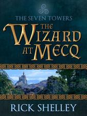 The Wizard at Mecq