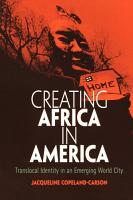 Creating Africa in America PDF