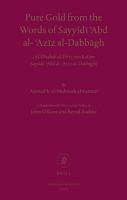 Pure Gold from the Words of Sayyid     Abd al   Az  z al Dabb  gh PDF