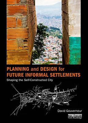 Planning and Design for Future Informal Settlements PDF