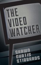 The Video Watcher