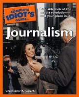 The Complete Idiot s Guide to Journalism PDF