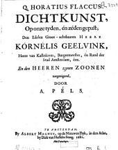 Q. Horatius Flaccus. Dichtkunst, op onze tyden, én zéden gepast door A. Péls