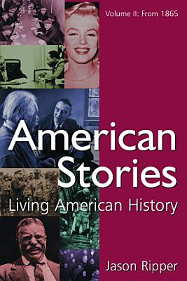 American Stories from 1865