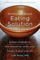 The Mindfulness Based Eating Solution Book PDF
