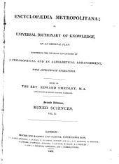 Encyclopædia metropolitana, or, Universal dictionary of knowledge: Volume 2