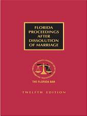 Florida Proceedings After Dissolution of Marriage: Edition 12