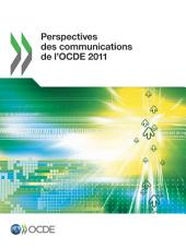 Perspectives des communications de l'OCDE 2011