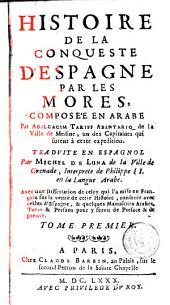 Histoire de la conqueste d'Espagne par les mores