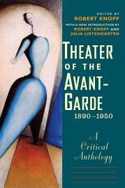 Theater of the Avant Garde  1890 1950 PDF