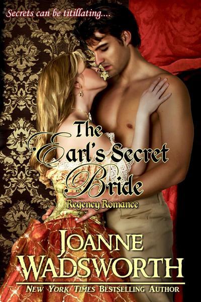 The Earls Secret Bride Regency Romance