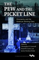 The Pew and the Picket Line PDF