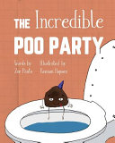 The Incredible Poo Party